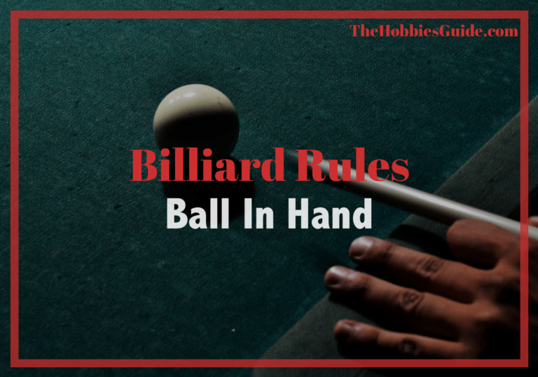 When Do You Get Ball In Hand In Pool?